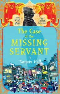The Case of the Missing Servent by Tarquin Hall