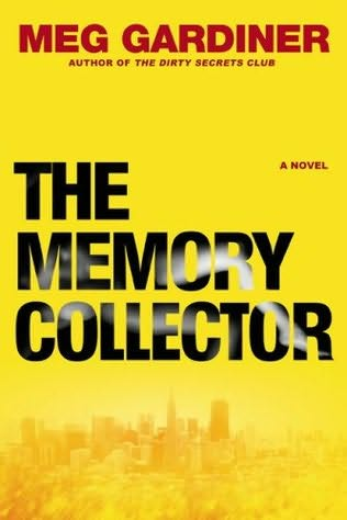 The Memory Collector, crime novel by Meg Gardiner