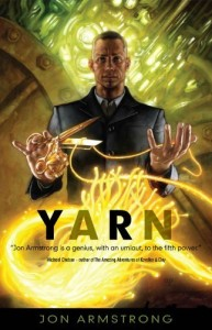 Yarn, science fiction novel by Jon Armstrong