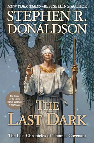The Last Dark, the final Thomas Covenant novel