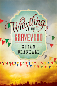 whistling-past-the-graveyard-book-cover-300-dpi