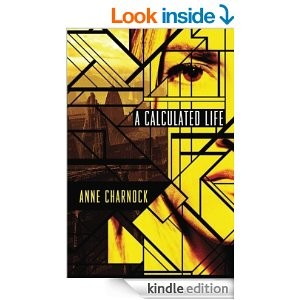 A CALCULATED LIFE novel