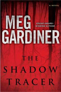 The Shadow Tracer by Meg Gardiner