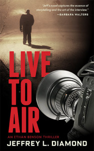 Live To Air, thriller novel
