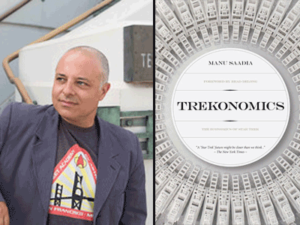 Manu Saadia, author of Trekonomics