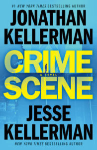 Crime Scene, thriller novel written by Jesse and Jonathan Kellerman